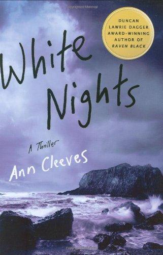 9780312384333: White Nights: A Thriller (Shetland Island Mysteries)