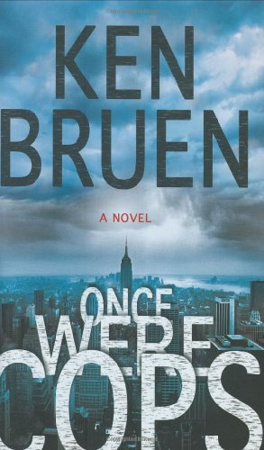 9780312384401: Once Were Cops: A Novel