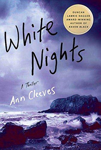 9780312384425: White Nights: A Thriller (Shetland Island Mysteries)