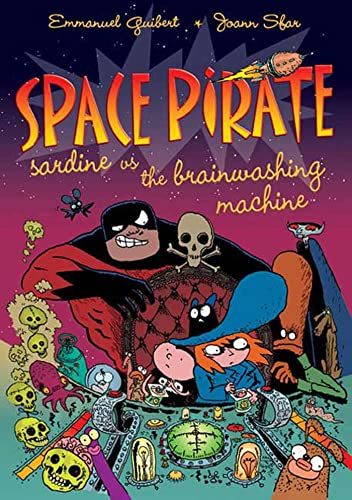 9780312384456: Space Pirate Sardine vs. the Brainwashing Machine