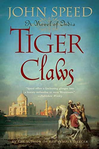 Tiger Claws: A Novel of India (Novels: Speed, John