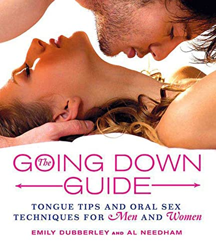 9780312384746: The Going Down Guide: Tongue Tips and Oral Sex Techniques for Men and Women
