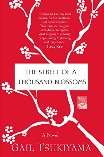 The Street of a Thousand Blossoms: A Novel (0312384777) by Gail Tsukiyama
