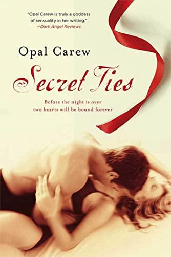 Secret Ties: Opal Carew