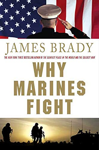 9780312384845: Why Marines Fight