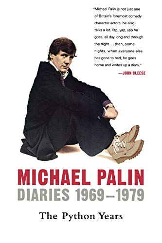 9780312384883: Diaries 1969-1979: The Python Years (Michael Palin Diaries)