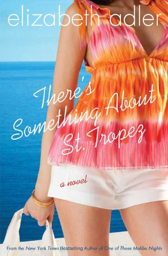 9780312385149: There's Something About St. Tropez