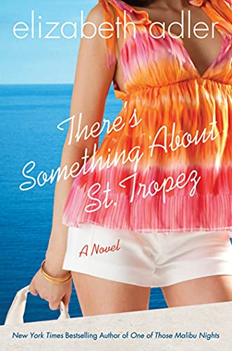 9780312385170: There's Something About St. Tropez: A Novel