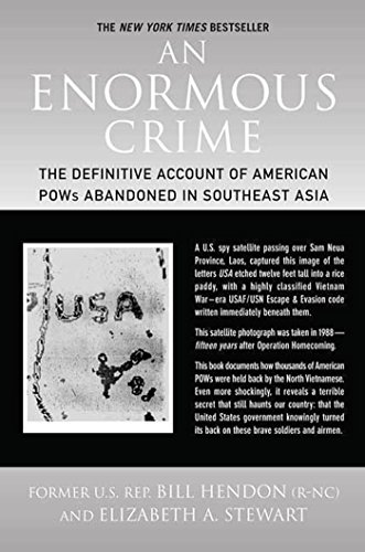 9780312385385: An Enormous Crime: The Definitive Account of American POWs Abandoned in Southeast Asia