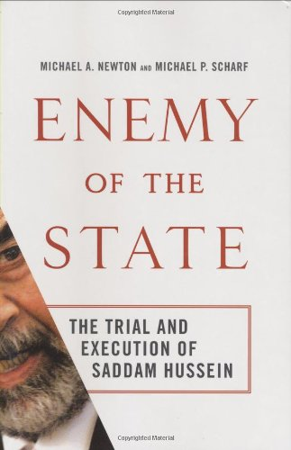 9780312385569: Enemy of the State: The Trial and Execution of Saddam Hussein