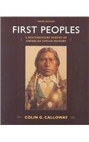First Peoples 3e & Our Hearts Fell to the Ground & Cherokee Removal 2e (0312385617) by Calloway, Colin G.; Perdue, Theda; Green, Michael D.