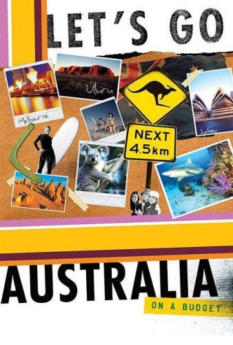 9780312385750: Let's Go Australia 10th Edition
