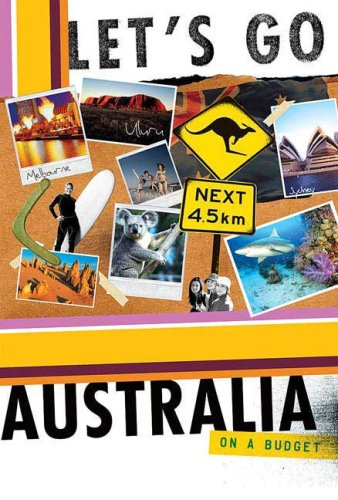 9780312385750: Let's Go Australia 10th Edition