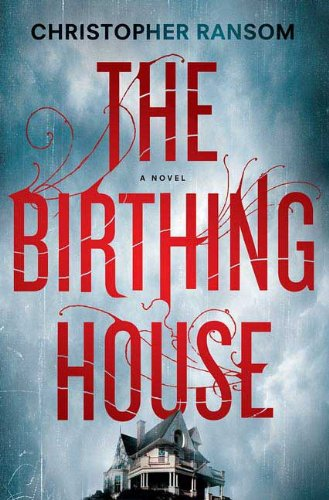 9780312385842: The Birthing House: A Novel