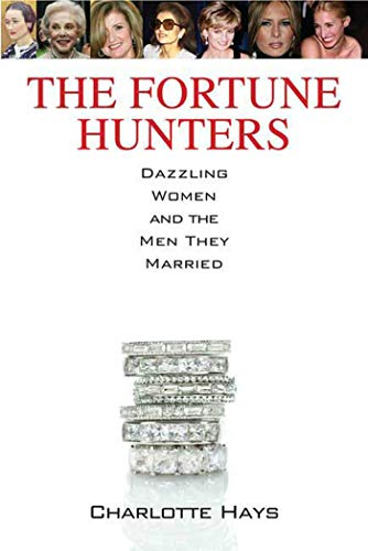9780312386108: The Fortune Hunters: Dazzling Women and the Men They Married