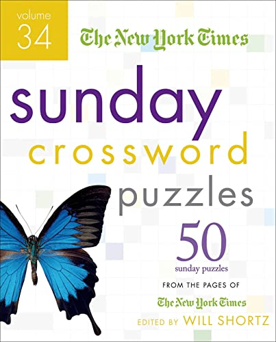 9780312386252: The New York Times Sunday Crossword Puzzles Volume 34: 50 Sunday Puzzles from the Pages of The New York Times