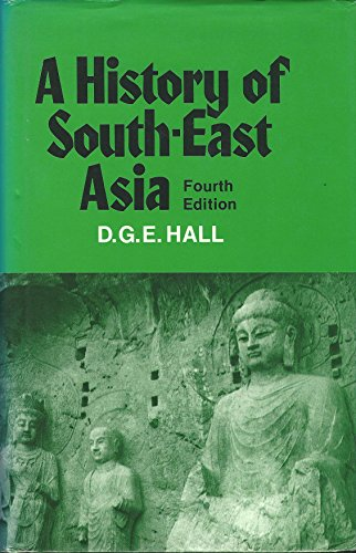 9780312386412: A History of South-East Asia