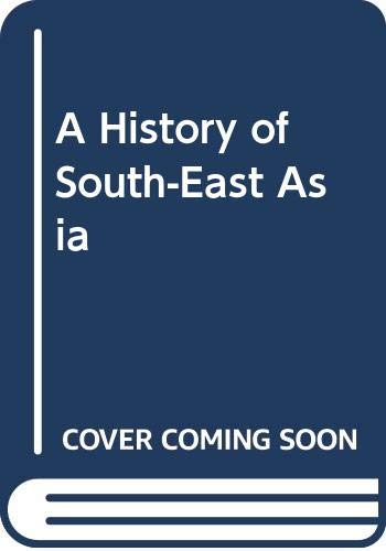 9780312386429: A History of South-East Asia