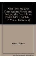 NextText & i-cite & ix visual exercises & i-claim (0312386494) by Kress, Anne; Winkle, Suellyn; Downs, Douglas; Ball, Cheryl E.; Arola, Kristin L.; Clauss, Patrick