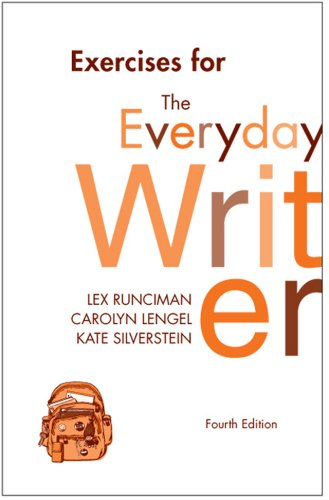 Exercises to Accompany The Everyday Writer: Andrea A. Lunsford