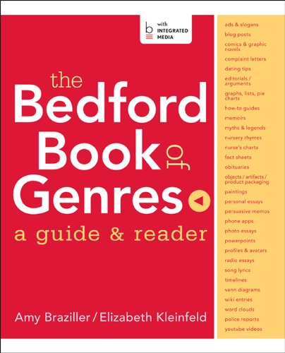 The Bedford Book of Genres : A: Elizabeth Kleinfeld; Amy