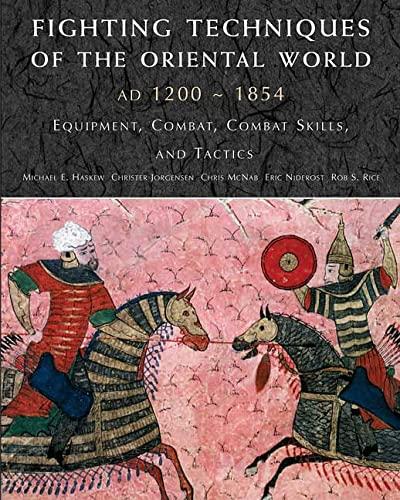 Fighting Techniques of the Oriental World: Equiptment,: Amber Books, Joregensen,