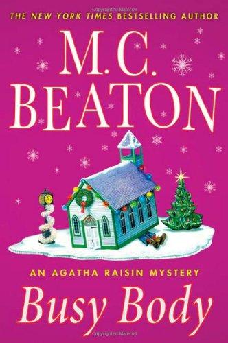 9780312387013: Busy Body: An Agatha Raisin Mystery (Agatha Raisin Mysteries)