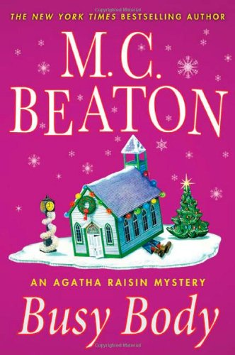 9780312387013: Busy Body: An Agatha Raisin Mystery (Agatha Raisin Mysteries)