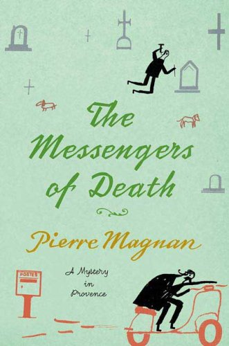 9780312387563: The Messengers of Death: A Mystery in Provence (Commissaire Laviolette Mystery)