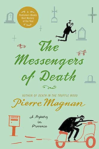 9780312387570: The Messengers of Death: A Mystery in Provence (Commissaire Laviolette Mystery)