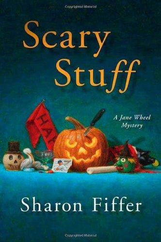 9780312387785: Scary Stuff (Jane Wheel Mysteries)