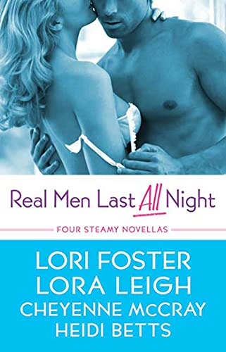 9780312387792: Real Men Last All Night: Four Steamy Novellas