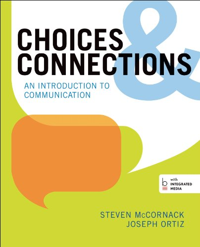 9780312387839: Choices & Connections: An Introduction to Communication