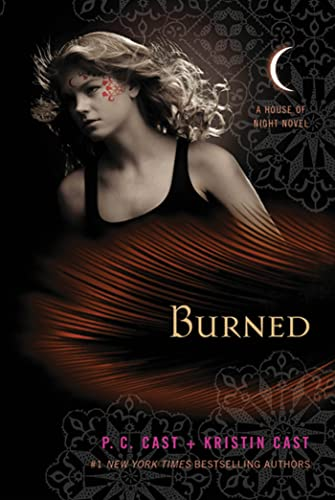 9780312387969: Burned: A House of Night Novel (House of Night Novels)