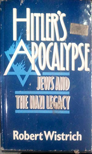 9780312388195: Hitler's Apocalypse: Jews and the Nazi Legacy