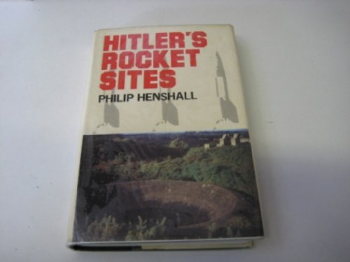 9780312388225: Hitler's Rocket Sites