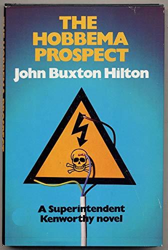 The Hobbema Prospect: Hilton, John Buxton