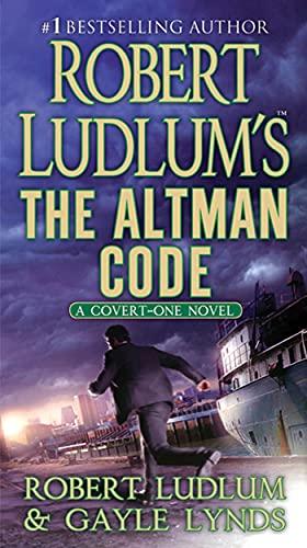 9780312388324: Robert Ludlum's The Altman Code: A Covert-One Novel