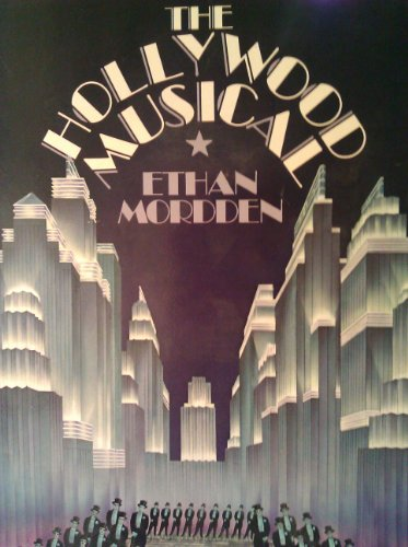 The Hollywood Musical: Mordden, Ethan