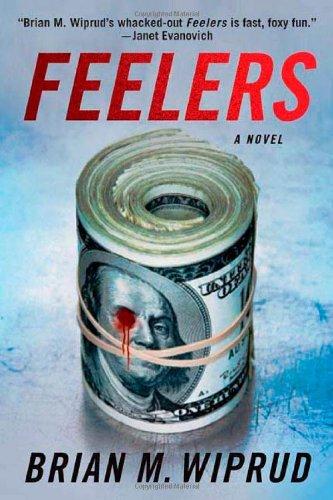 9780312388614: Feelers
