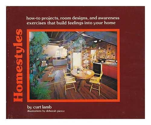 9780312389000: Homestyles: How-to projects, room designs, and awareness activities that build feelings into your home
