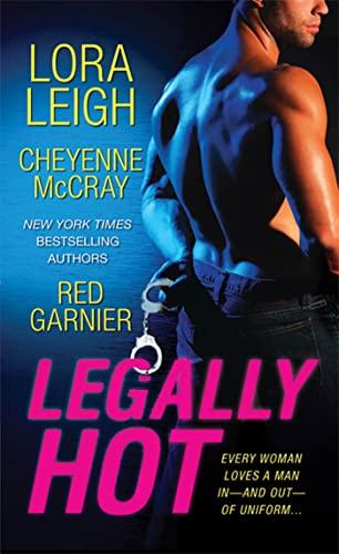 Legally Hot: Leigh, Lora; McCray, Cheyenne; Garnier, Red