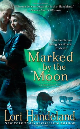9780312389345: Marked By The Moon (A Nightcreature Novel, Book 9)