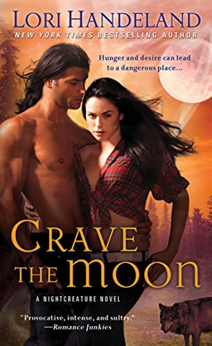 9780312389369: Crave The Moon (Night Creature Novels)