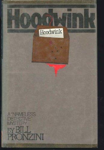 "Hoodwink: A ""Nameless Detective"" Mystery: Pronzini, Bill"