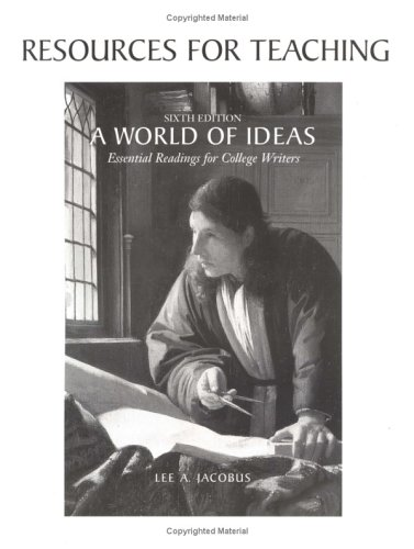 A World of Ideas: Essential Readings for College Writers: Jacobus, Lee A.