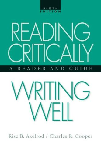 9780312390471: Reading Critically, Writing Well: A Reader and Guide