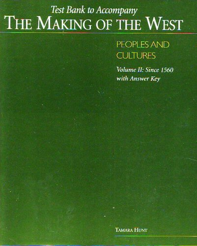 9780312390488: Test Bank to Accompany the Making of the West - Peoples and Cultures - Volume 1: To 1740 with Answer Key