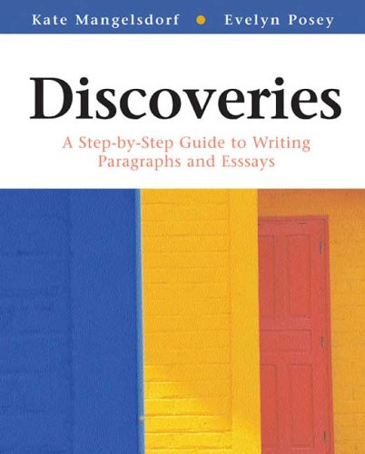 9780312390655: Discoveries: A Step-by-Step Guide to Writing Paragraphs and Essays