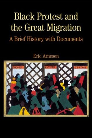 9780312391294: Black Protest and the Great Migration: A Brief History with Documents (Bedford Series in History & Culture)